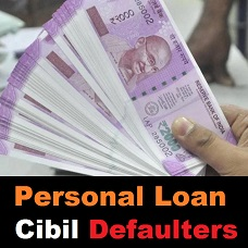 Personal Loan For Cibil Defaulters In Gandhidham