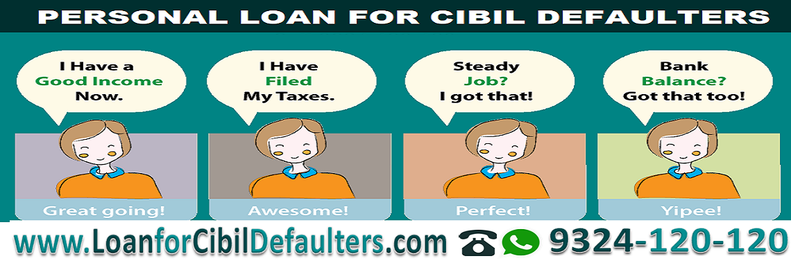 Loan for cibil defaulters